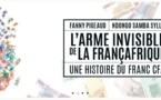 """""""L'arme invisible de la françafrique, une histoire du franc CFA"""" : une arme contre le franc CFA (par Guy Marius Sagna)"""
