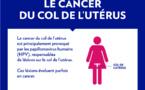 CANCER DU COL : Le plan stratégique de lutte permettra de connaître l'ampleur de la maladie