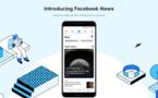 Facebook lance «Facebook News» pour redorer son blason