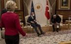 La Turquie blâme l'Union européenne pour le « Sofagate »