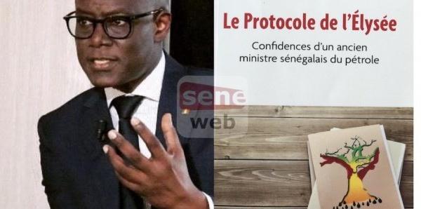 Lu pour vous: Le protocole de l'Elysée. Confidences d'un ancien ministre sénégalais du pétrole, de Thierno Alassane Sall